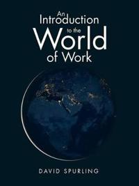 An Introduction to the World of Work