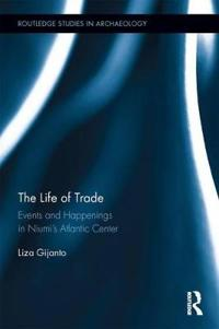 The Life of Trade: Events and Happenings in the Niumi S Atlantic Center