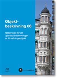 Objektbeskrivning 06. Hjälpmedel för att upprätta beskrivningar av förvaltningsobjekt