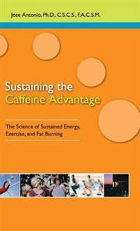 Sustaining the Caffeine Advantage