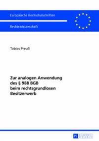 Zur Analogen Anwendung Des § 988 Bgb Beim Rechtsgrundlosen Besitzerwerb