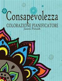 Consapevolezza Colorazione Pianificatore