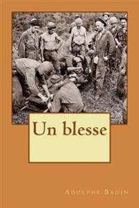 Un Blesse