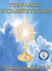 The Family Eucharistic Crusade Manual