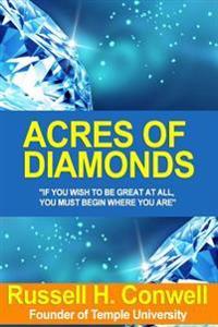 Acres of Diamonds: For the New Economy