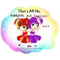 That's All Me.: The Inky Adventures with My Imaginary Friend, Coontassi.