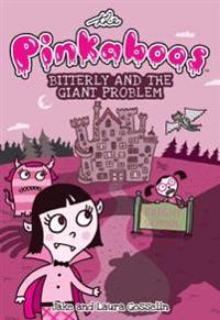 The Pinkaboos: Bitterly and the Giant Problem