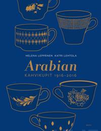 Arabian kahvikupit 1916-2016