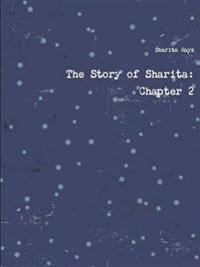 The Story of Sharita: Chapter 2