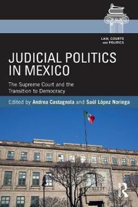 Judicial Politics in Mexico