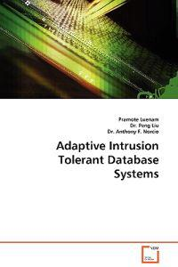 Adaptive Intrusion Tolerant Database Systems