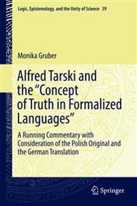 """Alfred Tarski and the """"Concept of Truth in Formalized Languages"""""""