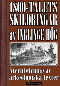 Skildring av Inglinge hög på 1800-talet