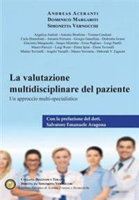 La Valutazione Multidisciplinare del Paziente