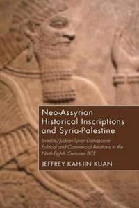 Neo-Assyrian Historical Inscriptions and Syria-Palestine
