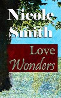 Love Wonders: Book 10 of the Sully Point Series