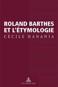 Roland Barthes Et l'Étymologie