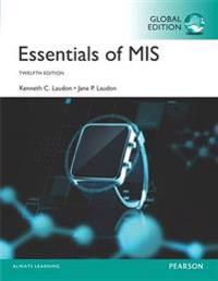 Essentials of MIS plus MyMISLab with Pearson eText, Global Edition