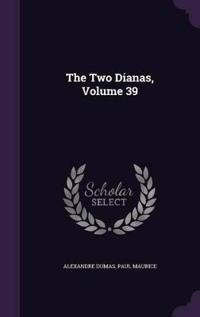 The Two Dianas, Volume 39