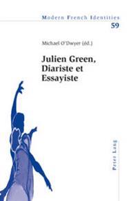 Julien Green, Diariste Et Essayiste