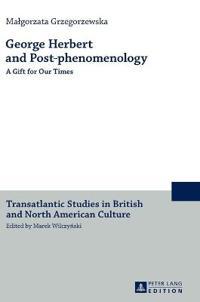 George Herbert and Post-phenomenology