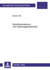 Berufsbeamtentum Und Leistungsgesellschaft: Leistungsbezogene Besoldung