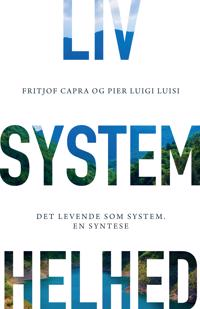 Liv, system, helhed