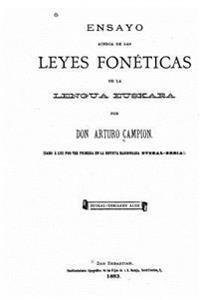 Ensayo Acerca de Las Leyes Foneticas de La Lengua Euskara