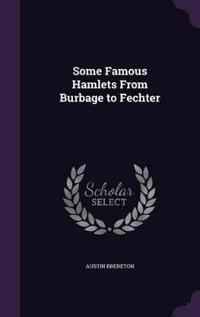 Some Famous Hamlets from Burbage to Fechter