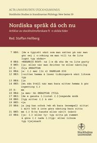 Nordiska språk då och nu : artiklar av stockholmsforskare från skilda tider