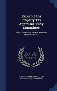 Report of the Property Tax Appraisal Study Committee