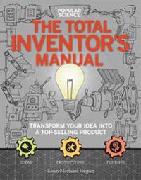 The Total Inventors Manual