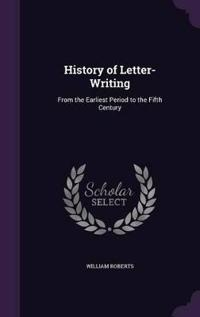 History of Letter-Writing