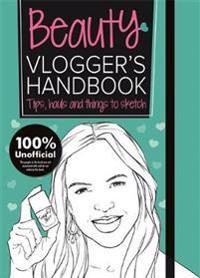 Beauty vloggers handbook - vloggers handbooks