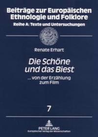 «die Schoene Und Das Biest»: ... Von Der Erzaehlung Zum Film