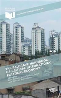 The Palgrave Handbook of Critical International Political Economy