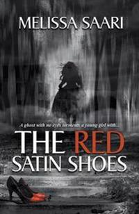 The Red Satin Shoes