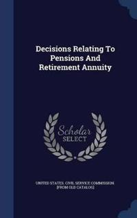 Decisions Relating to Pensions and Retirement Annuity