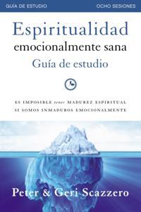 Espiritualidad emocionalmente sana - Guia de estudio