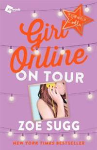 Girl Online: On Tour: The Second Novel by Zoella
