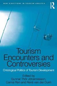 Tourism Encounters and Controversies