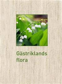 Gästriklands flora