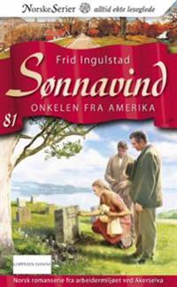 Onkelen fra Amerika - Frid Ingulstad | Inprintwriters.org