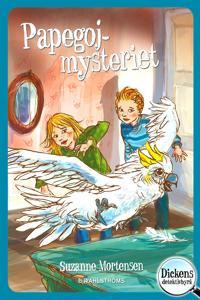Dickens detektivbyrå 5 – Papegojmysteriet