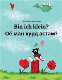 Bin Ich Klein? Ojo Man Xurd Astam?: Kinderbuch Deutsch-Tadschikisch (Bilingual/Zweisprachig)