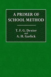 A Primer of School Method;