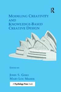 Modeling Creativity and Knowledge-Based Creative Design