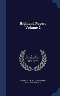 Highland Papers Volume 2