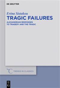 Tragic Failures