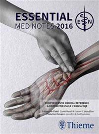 Essential Med Notes 2016 + Stat Notes + Clinical Handbook